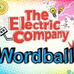 ELECTRIC COMPANY Wordball
