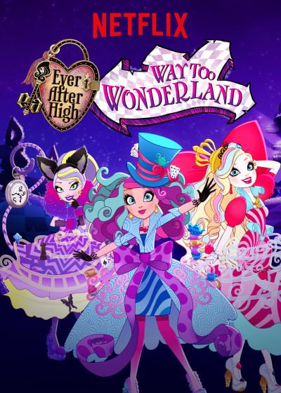 Ever After High Way Too Wonderland